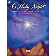O Holy Night: A Christmas Collection for Flute & Piano