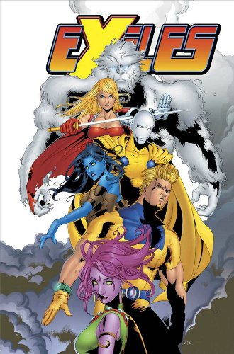 Exiles Vol. 7: A Blink in Time (X-Men)