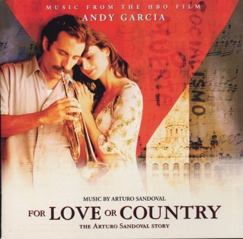 Image result for for love or country arturo sandoval