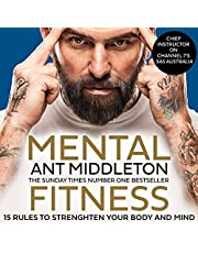 Mental Fitness: 15 Rules to Strengthen Your Body and Mind