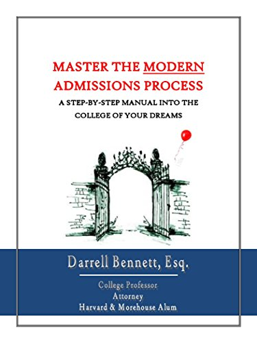 Download Master the Modern Admissions Process: A Step-by-Step Manual into the College of Your Dreams Pdf