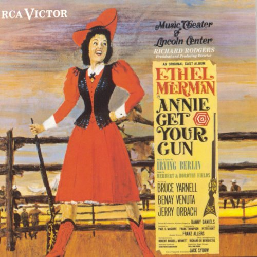 Annie Get Your Gun Music Theater Of Lincoln Center Cast