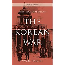 The Korean War: An International History (Asia/Pacific/Perspectives)