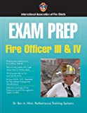 Exam Prep - Fire Officer III and IV, Ben A. Hirst and Performance Training Systems Staff, 0763744654