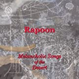 Melancholic Songs of the Desert by Rapoon (2009-06-23)