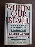 Within Our Reach, Lisbeth B. Schorr and Daniel Schorr, 0385242433