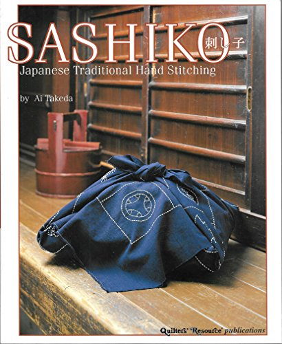 Sashiko: Japanese Traditional Hand Stitching by Brand: Quilters Resource