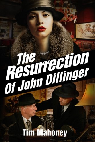 Used, The Resurrection of John Dillinger (Saint Paul Gangsters) for sale  Delivered anywhere in USA