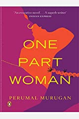 One Part Woman (PB) Kindle Edition