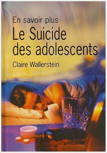 Livre Le suicide des adolescents pdf ebook