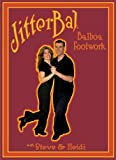 Learn to Swing Dance with Champions Steve & Heidi Instructional DVD: Balboa Footwork