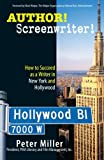 Author! Screenwriter!, Peter Miller, 1593375530