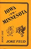 img - for Iowa Hawkeyes Vs. Minnesota Gophers Joke Feud Book One book / textbook / text book