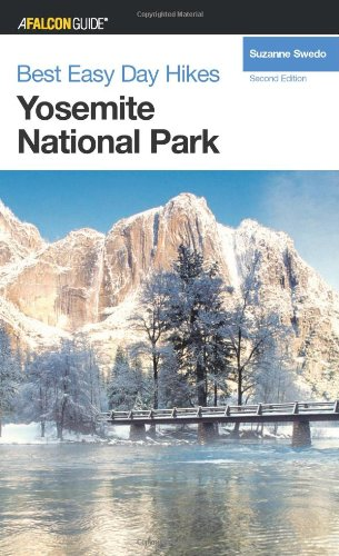 Best Easy Day Hikes Yosemite National Park, 2nd (Best Easy Day Hikes Series)