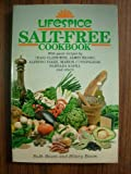 Lifespice Salt-Free Cookbook, Ruth Baum and Hilary Baum, 0399510931