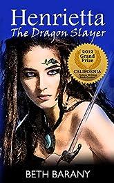 Henrietta The Dragon Slayer
