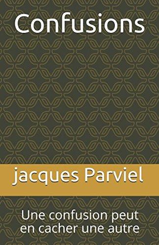 Confusions: Une confusion peut en cacher une autre (French Edition)