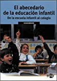 img - for El Abecedario de La Educacion Infantil (Actua) by Susan Bernard (2003-06-06) book / textbook / text book