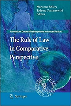 The Rule of Law in Comparative Perspective (Ius Gentium: Comparative Perspectives on Law and Justice)