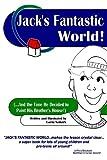 Jack's Fantastic World, Lorin Neikirk, 1440459576