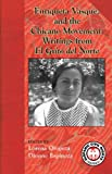 img - for Enriqueta Vasquez and the Chicano Movement: Writings from El Grito Del Norte (Hispanic Civil Rights Series) book / textbook / text book