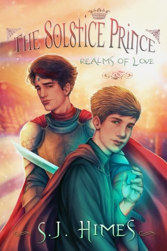 The Solstice Prince (Realms of Love) (Volume 1) by CreateSpace Independent Publishing Platform