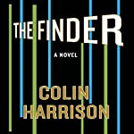 The Finder: A Novel | Colin Harrison