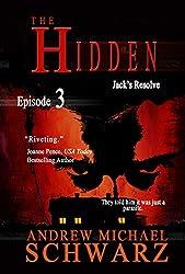The Hidden: Episode 3: Jack's Resolve