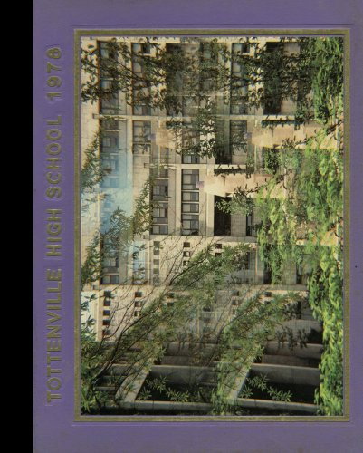(Reprint) 1978 Yearbook: Tottenville High School, Staten Island, New York - New York High School Yearbook