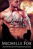 The Alpha's Fight: Huntsville Pack Book 3