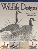 Wildlife Designs: Original Patterns for Your Favorite Craft