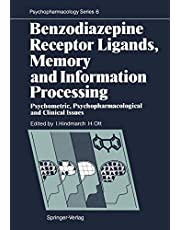 Benzodiazepine Receptor Ligands, Memory and Information Processing: Psychometric, Psychopharmacological and Clinical Issues: 6