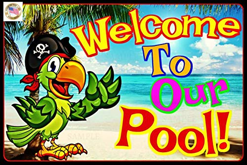 Welcome to Our Pool! 8″x12″ All Weather Metal Sign Margaritaville Beach Bar Happy Hour