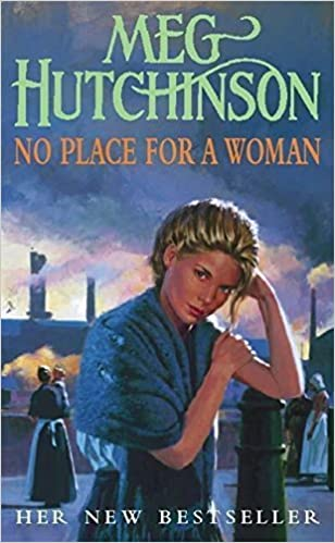 No Place for a Woman by Meg Hutchinson (2001-01-01)