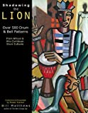 Shadowing The Lion - Over 500 Drum & Bell Patterns from African & Afro-Caribbean Drum Cultures