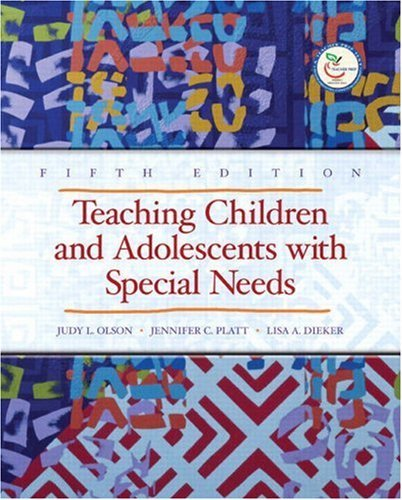 By Jennifer Platt - Teaching Children and Adolescents with Special Needs: 5th (fifth) Edition