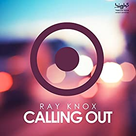 Ray Knox-Calling Out