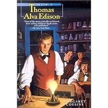 The Story of Thomas Alva Edison (Landmark Books (Hardcover)) (Hardback) - Common