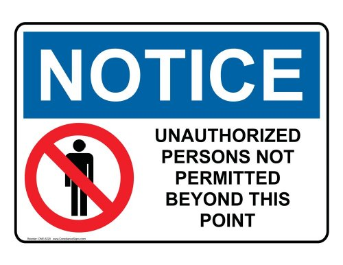 ComplianceSigns Vinyl OSHA NOTICE Label, 7 x 5 in. with Authorized Personnel Only Info in English, White
