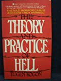 Theory and Practice of Hell, Eugene Kogan, 0425077616