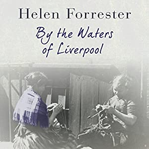 By the Waters of Liverpool Audiobook