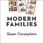 Queer Conceptions   Joshua Gamson