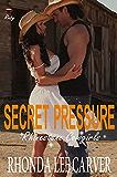 Secret Pressure (Rhinestone Cowgirls Book 4)