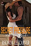 Secret Pressure (Rhinestone Cowgirls Book 4)