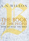 The Book of the People: How to Read the Bible