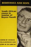 Resistance and Hope South African Essays in Honour of Beyers Naudé