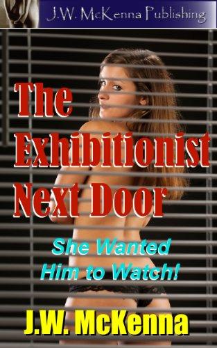 The Exhibitionist Next Door