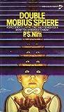Double Mobius Sphere, P. S. Nim, 0671811312