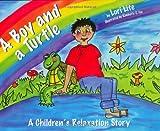 A Boy and a Turtle, Lori Lite, 0978778146