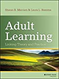 img - for Adult Learning: Linking Theory and Practice book / textbook / text book